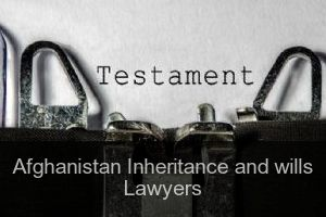 Afghanistan Inheritance and wills Lawyers