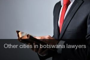 Other cities in botswana Lawyers