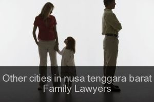 Other cities in nusa tenggara barat Family Lawyers