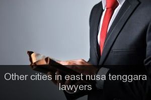 Other cities in east nusa tenggara Lawyers