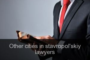 Other cities in stavropol'skiy Lawyers